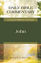 John: A Guide for Reflection and Prayer (Daily Bible Commentary)