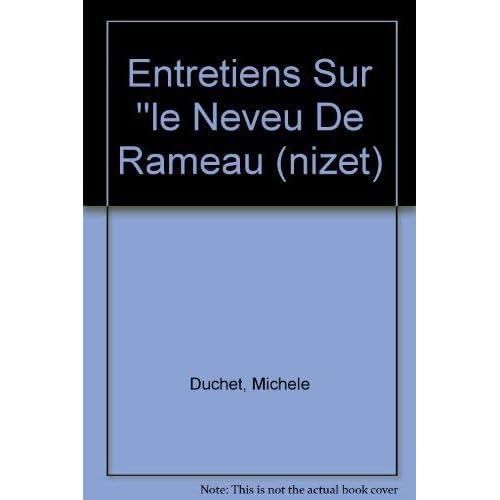 Entretiens Sur ''le Neveu De Rameau' (nizet)