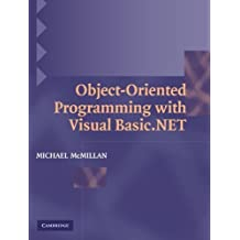 Object-Oriented Programming with Visual Basic.NET by Michael McMillan (2004-06-21)