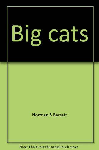 Big cats [Paperback] by Norman S Barrett