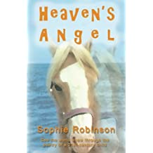 Heaven's Angel: See The World Anew Through The Poetry Of A 21st Century Child