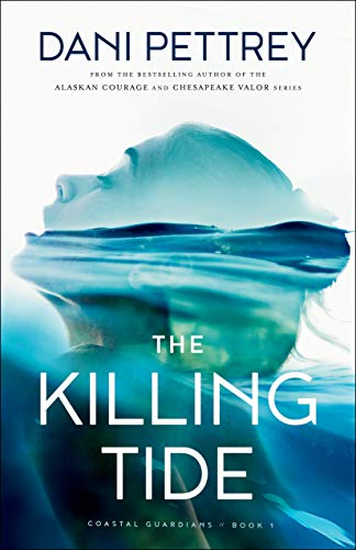 The Killing Tide (Coastal Guardians Book #1) (English Edition) -