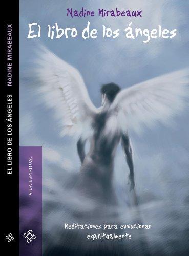 El libro de los ángeles por Nadine Mirabeaux