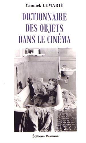 Dictionnaire des objets dans le cinéma par From Editions Dumane