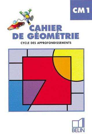 Cahier de géométrie, CM1, cycle des approfondissements