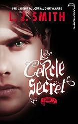 Le cercle secret 2 (Le Cercle Secret - Saison 1)