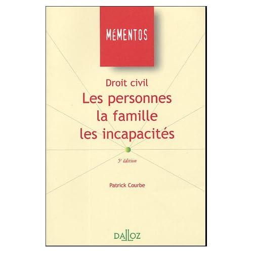 Les personnes, La famille, Les incapacités
