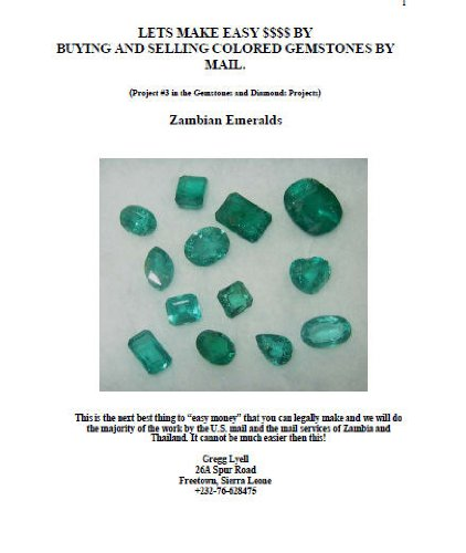 Buying And Selling Zambian Emeralds Gemstones And Diamonds Series Book 3