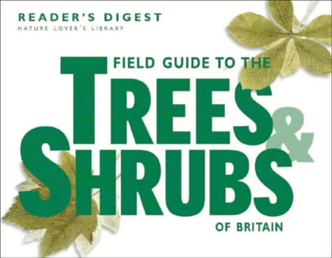 field-guide-to-the-trees-and-shrubs-of-britain-nature-lovers-library