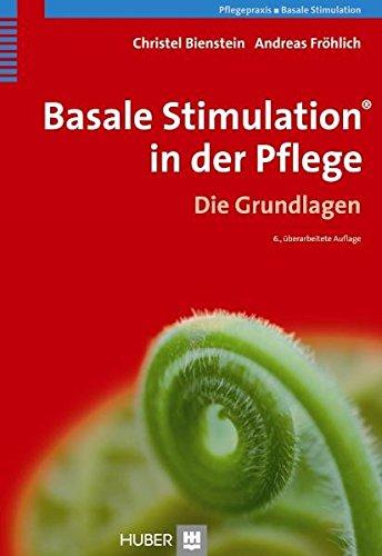 Basale Stimulation in der Pflege: Die Grundlagen