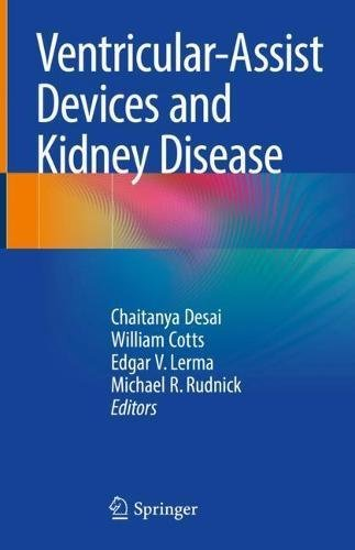 Ventricular-assist Devices And Kidney Disease: Clinical Perspectives por Chaitanya Desai epub