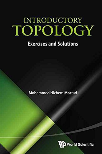[Introductory Topology: Exercises and Solutions] (By: Mohammed Hichem Mortad) [published: April, 2014]