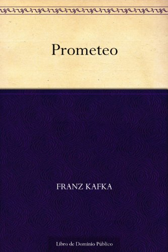 Prometeo (Spanish Edition)
