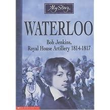 Waterloo (My Story)