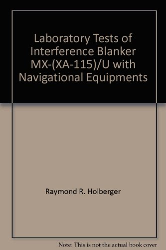 Laboratory Tests of Interference Blanker MX-(XA-115)/U with Navigational Equipments
