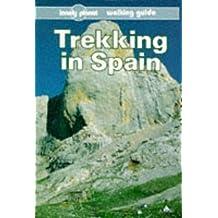 Trekking in Spain (Lonely Planet Walking Guides)