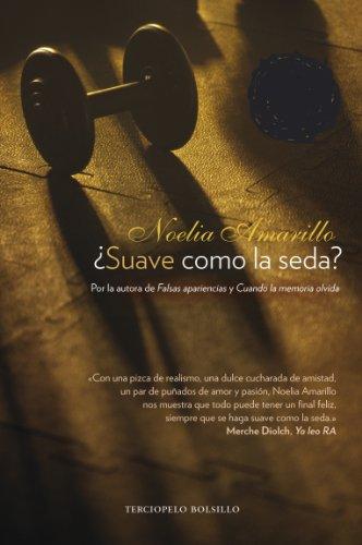 Descargar Libro ¿Suave como la seda? / Soft as Silk? de Noelia Amarillo