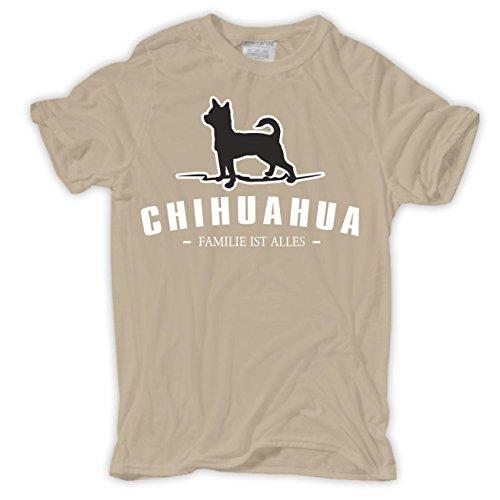 Männer und Herren T-Shirt Chihuahua - Familie ist alles Größe S - 8XL Sand