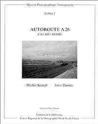 Autoroute A 26, Calais-Reims