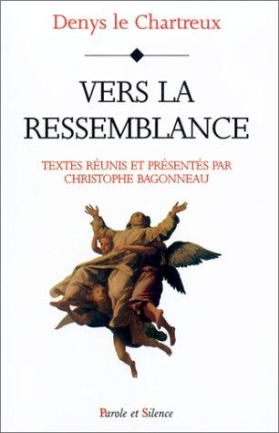 Vers la ressemblance par Denys le Chartreux