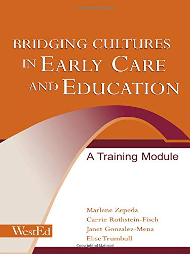 Bridging Cultures in Early Care and Education: A Training Module