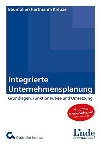 Integrierte Unternehmensplanung: Funktionsweise, Umsetzung und Weiterentwicklung