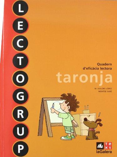 Lectogrup taronja Nova edició (Lectogrup-Q. eficàcia lectora) - 9788441221338