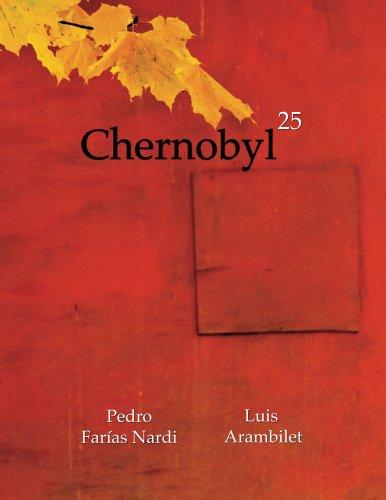 Descargar Libro Chernobyl 25 de Luis Arambilet