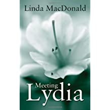 By Linda MacDonald Meeting Lydia