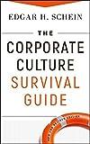 The Corporate Culture Survival Guide (J-B Warren Bennis Series, Band 158)