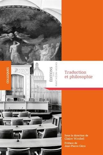 Traduction et philosophie : Comment fabrique-t-on un(e) philosophe dans une autre langue ?