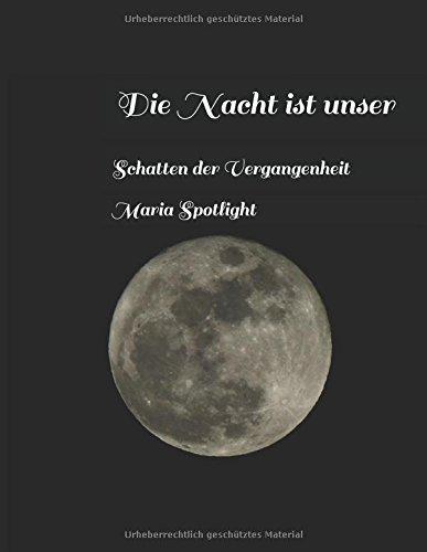 Nacht Schatten (Die Nacht ist unser: Schatten der Vergangenheit)
