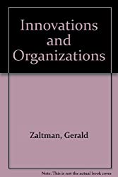 Innovations and Organizations