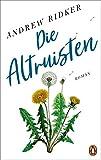 'Die Altruisten: Roman - Das...' von 'Andrew Ridker'