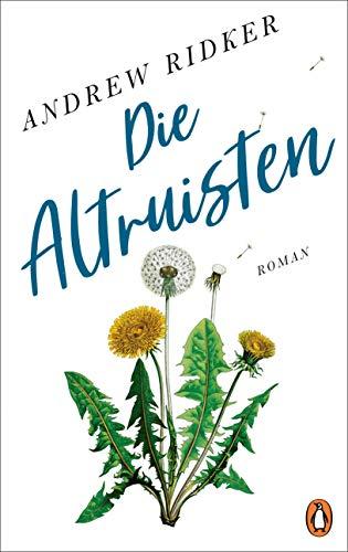 Buchseite und Rezensionen zu 'Die Altruisten: Roman - Das Sensationsdebüt aus den USA' von Andrew Ridker