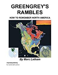 Greengrey's Rambles: How to Remember North America