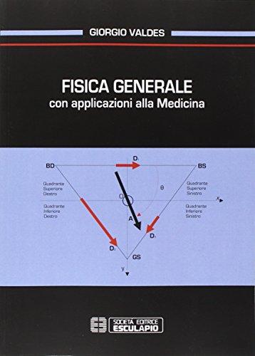 Fisica generale con applicazioni alla medicina