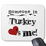 Someone in Turkey Loves Me Mouse Pad 18×22 cm