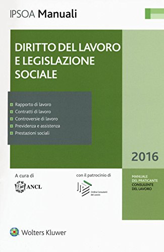 Diritto del lavoro e legislazione sociale. Con aggiornamento online