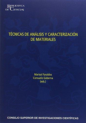 Técnicas de análisis y caracterización de materiales (2ª edición revisada y aumentada) (Biblioteca de Ciencias)