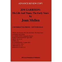 { [ JIM GARRISON: HIS LIFE AND TIMES, THE EARLY YEARS (JFK LANCER) ] } By Mellen, Joan (Author) Mar-01-2008 [ Paperback ]