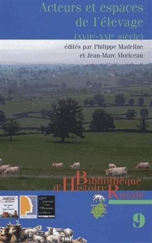Acteurs et espaces de l'élevage (XVIIe-XXIe siècle) : Evolution, structuration, spécialisation