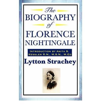 [( The Biography of Florence Nightingale )] [by: R.N. M.S.N. M.Ed. Anita S. Kessler] [Jan-2008] (Ed S/n Limited)