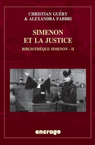 Simenon et la justice: Bibliothque Simenon - II