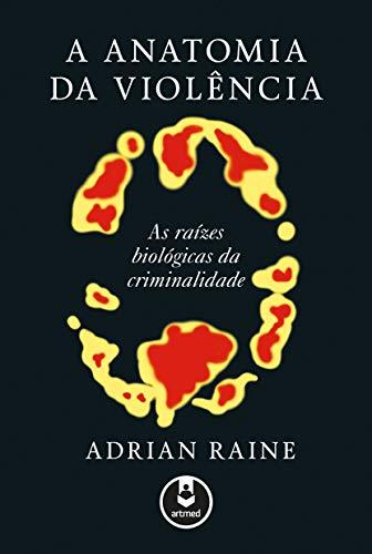 A Anatomia da Violência (Em Portuguese do Brasil)