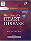 Braunwald's Heart Disease: A Textbook of Cardiovascular Medicine (2 Volume Set)