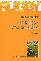 Le rugby c'est un monde