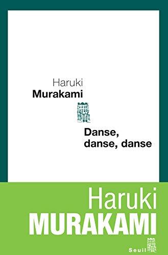 Danse, danse, danse par Haruki Murakami