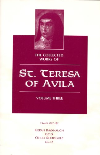 The Collected Works of St. Teresa of Avila Vol. 3 (English Edition)