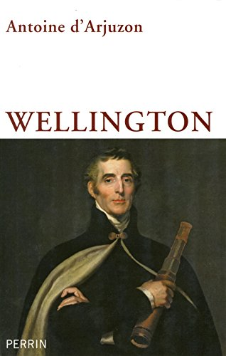 Wellington par Antoine d' ARJUZON